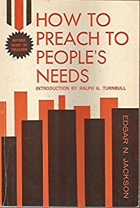How To Preach to People's Needs