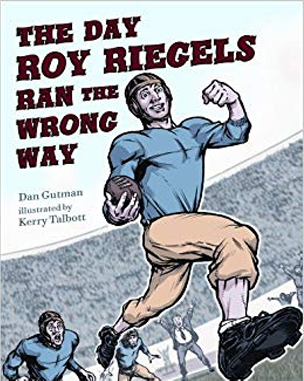 The Day Roy Riegels Ran the Wrong Way book